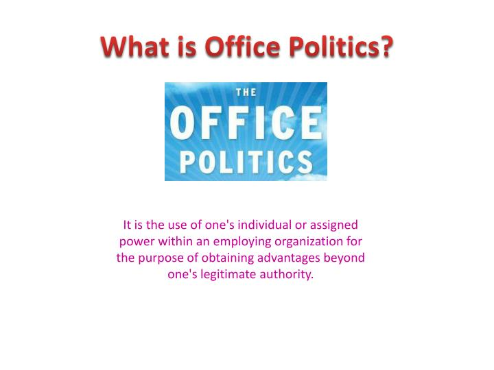 What is Office Politics?