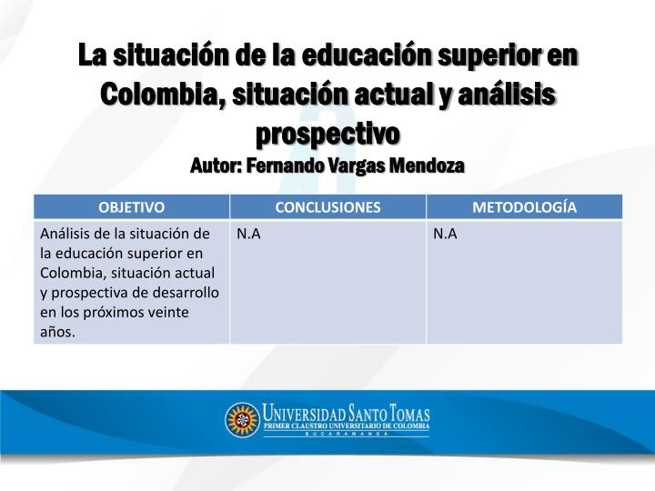 La situación de la educación superior en Colombia, situación actual y análisis