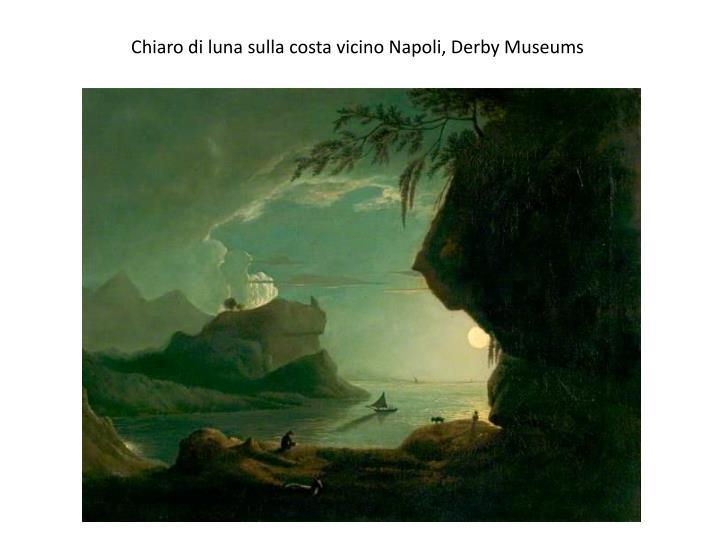 Chiaro di luna sulla costa vicino Napoli, Derby