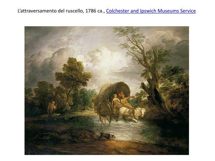 L'attraversamento del ruscello, 1786