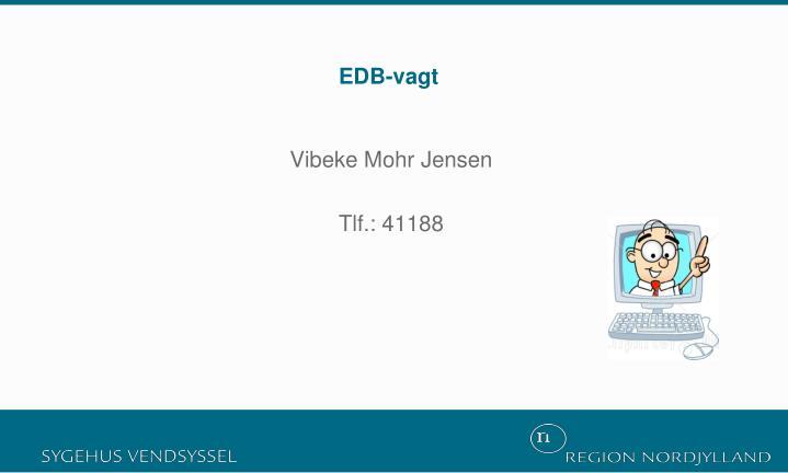 EDB-vagt