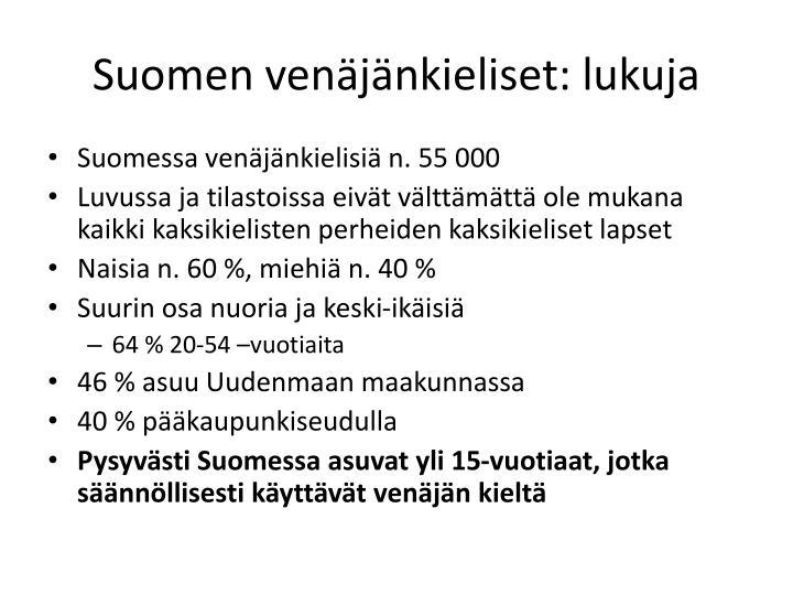 Suomen venäjänkieliset: lukuja