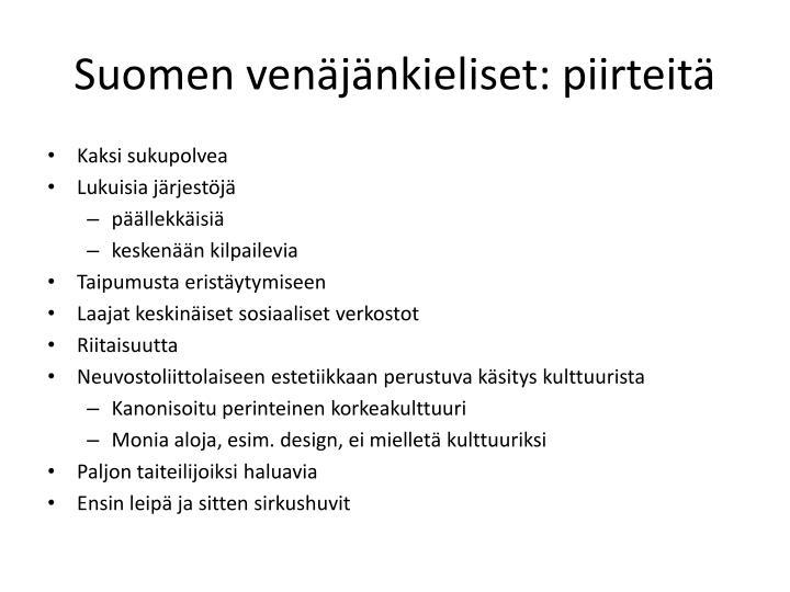 Suomen venäjänkieliset: piirteitä