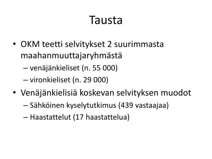 Tausta