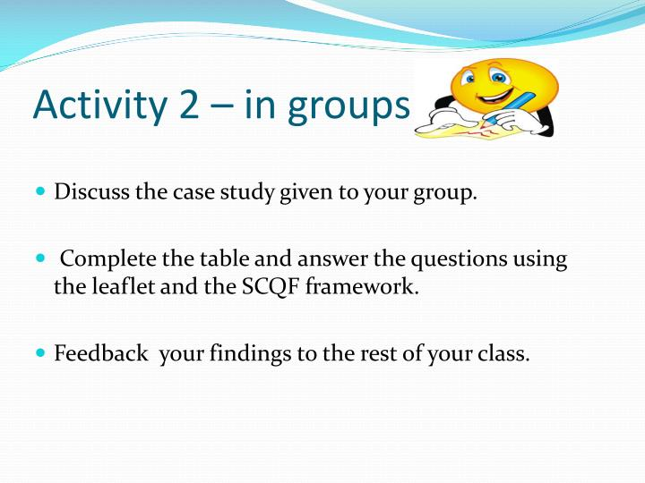 Activity 2 – in groups