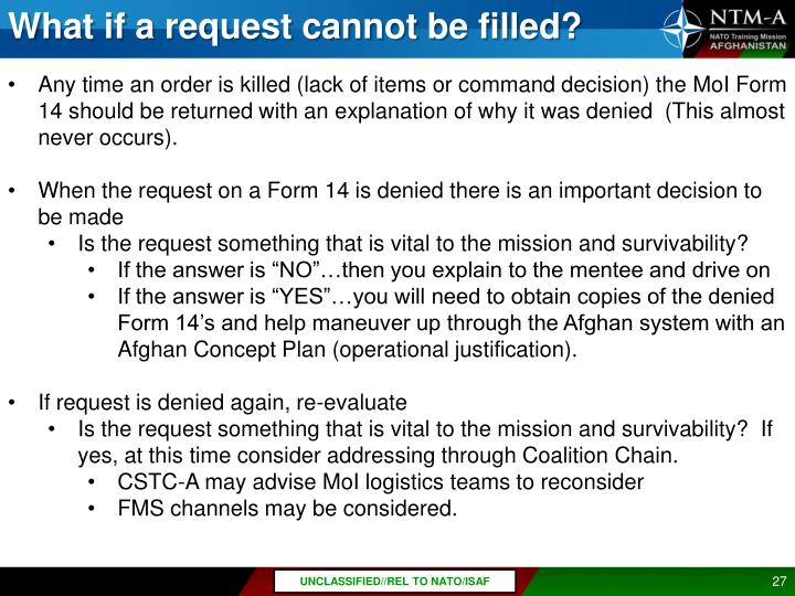 What if a request cannot be filled?