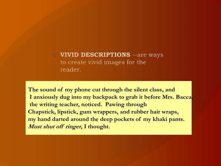 VIVID DESCRIPTIONS