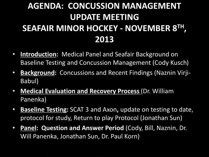 Agenda concussion management update meeting seafair minor hockey november 8 th 2013