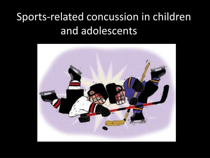 Sports related concussion in children and adolescents