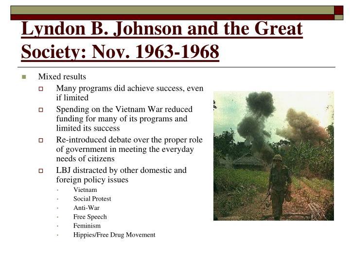 Lyndon B. Johnson and the Great Society: Nov. 1963-1968