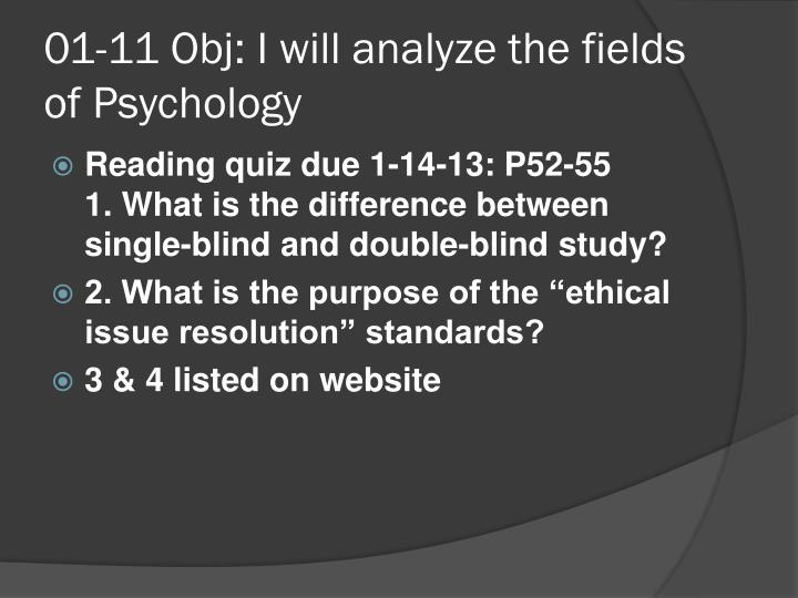 01 11 obj i will analyze the fields of psychology2