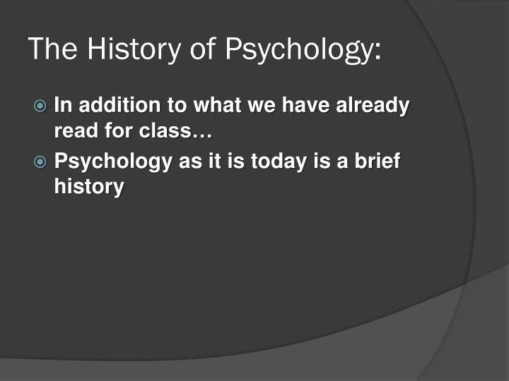 The History of Psychology: