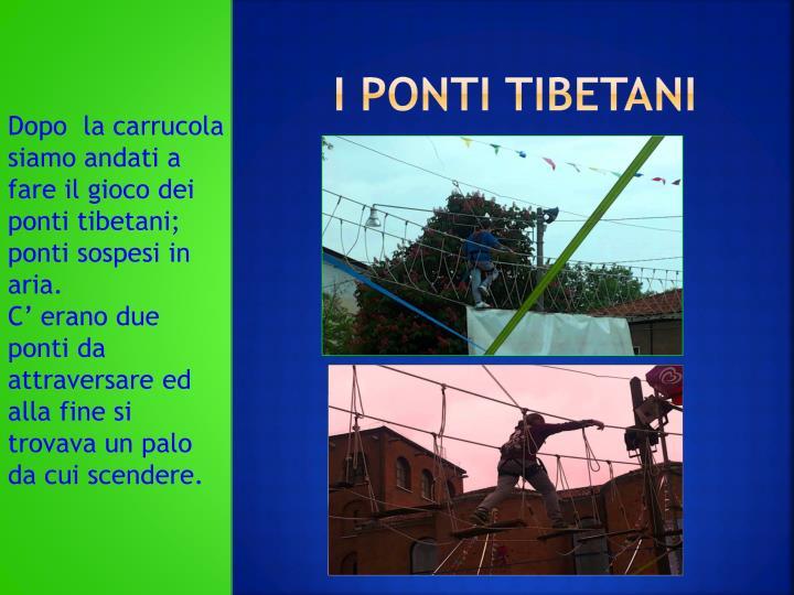 I PONTI TIBETANI