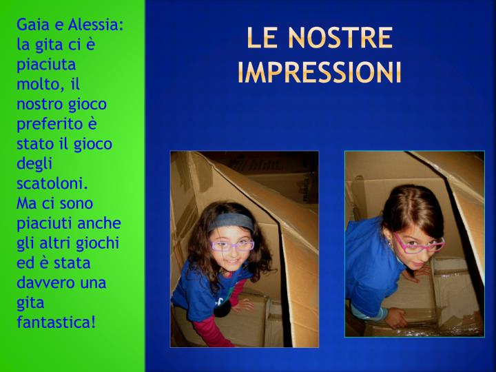 Gaia e Alessia: