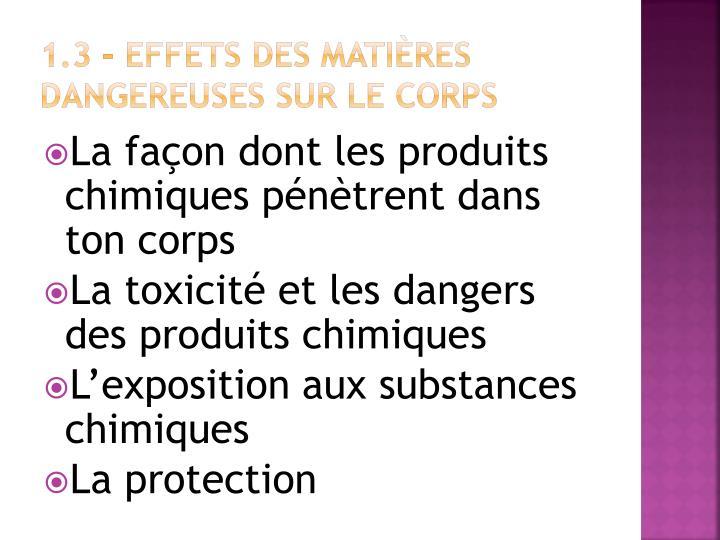 1.3 – Effets des matières dangereuses sur le corps