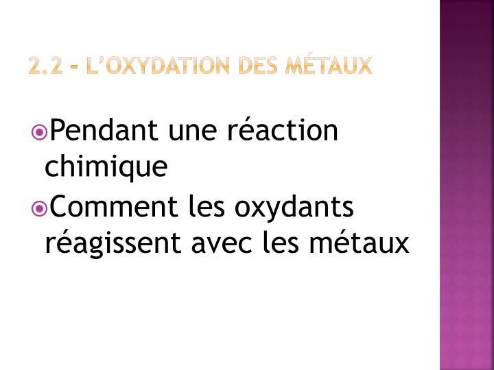 2.2 – L'oxydation des métaux