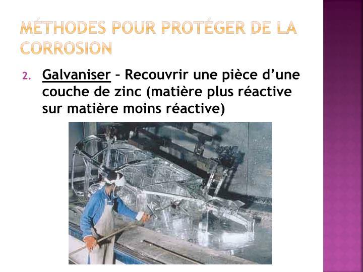 Méthodes pour protéger de la corrosion