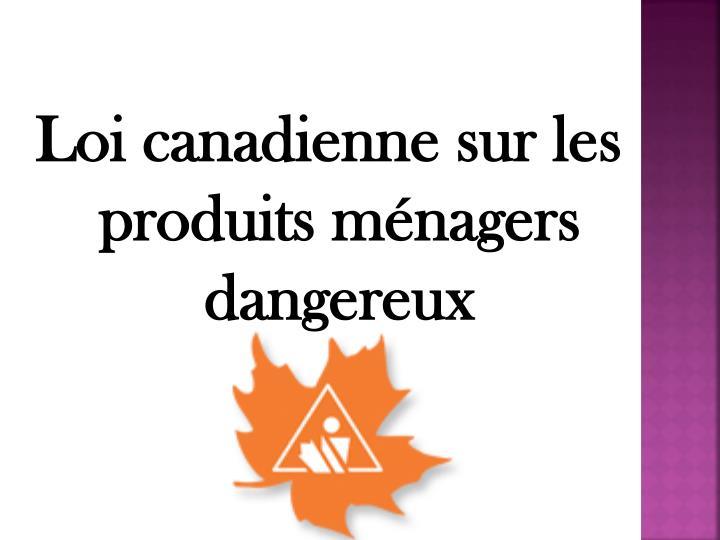 Loi canadienne sur les produits