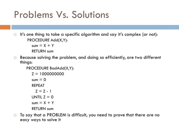 Problems Vs. Solutions