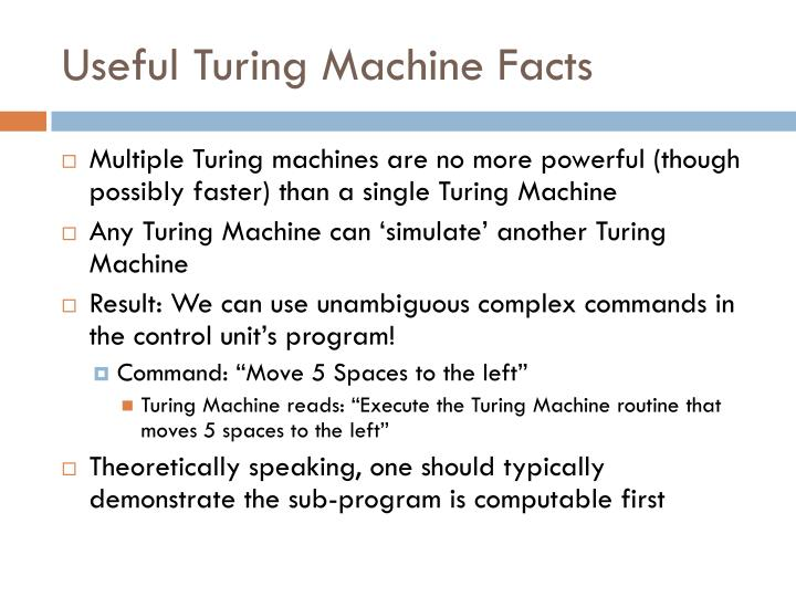 Useful Turing Machine Facts