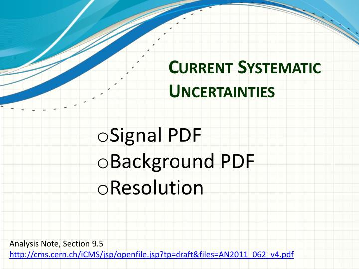 Current systematic uncertainties