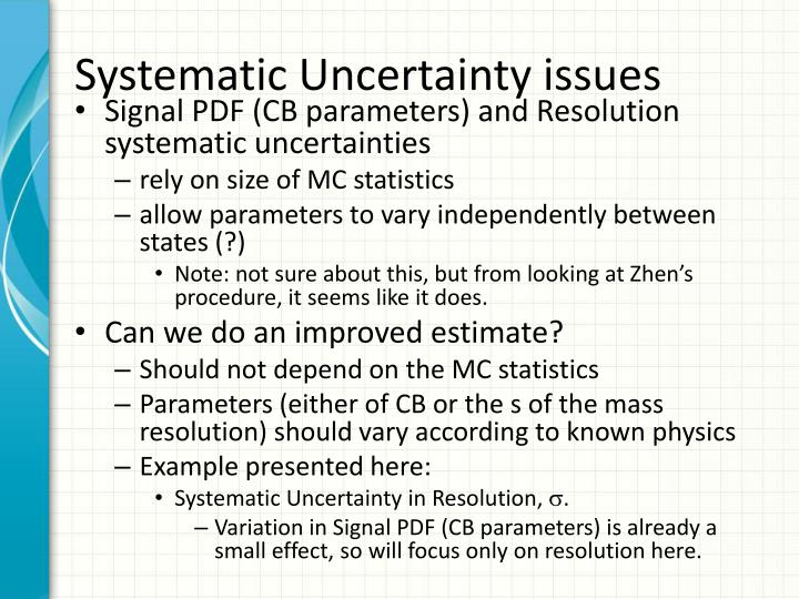 Systematic Uncertainty issues