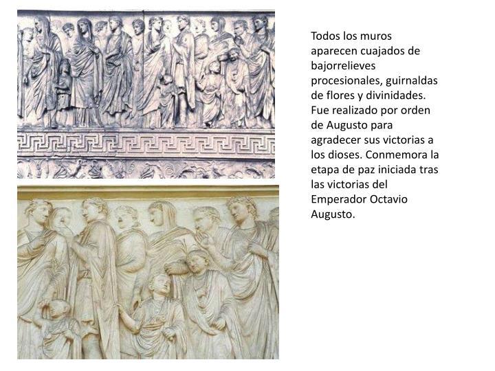 Todos los muros aparecen cuajados de bajorrelieves procesionales, guirnaldas de flores y divinidades. Fue realizado por orden de Augusto para agradecer sus victorias a los dioses. Conmemora la etapa de paz iniciada tras las victorias del Emperador Octavio Augusto.