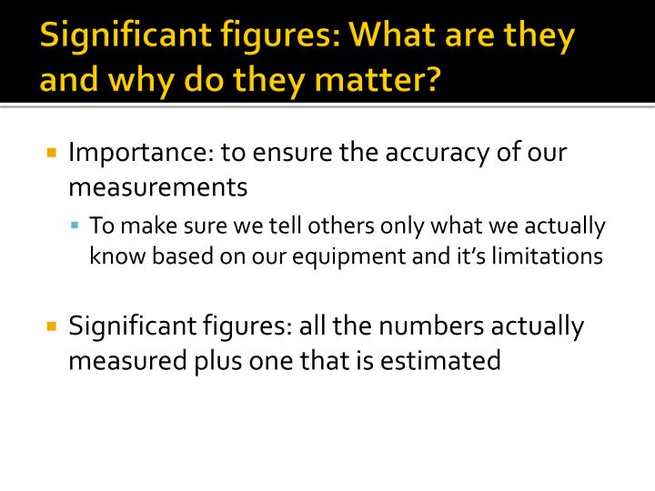 Significant figures what are they and why do they matter