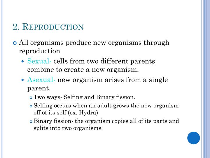 2. Reproduction
