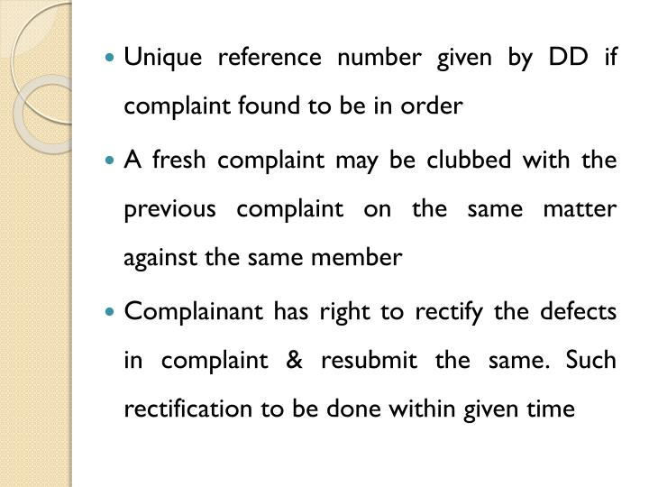 Unique reference number given by DD if complaint found to be in order