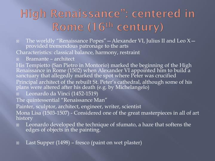 "High Renaissance"": centered in Rome (16"