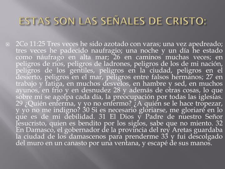 ESTAS SON LAS SEÑALES DE CRISTO: