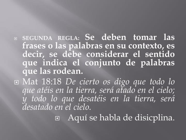 SEGUNDA REGLA: