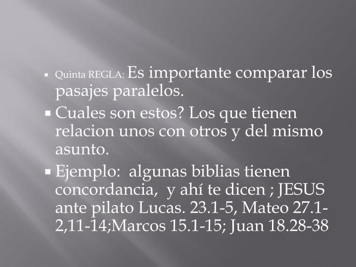 Quinta REGLA: