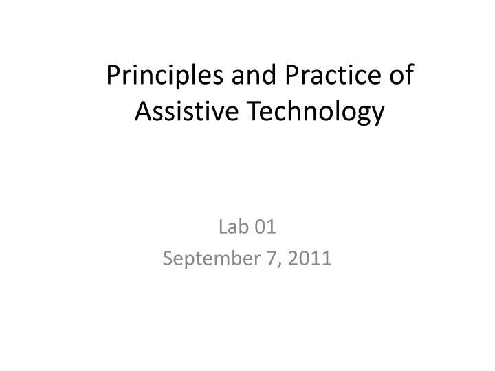 principles and practice of assistive technology