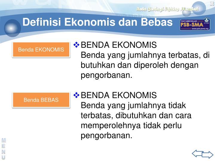 Definisi Ekonomis dan Bebas