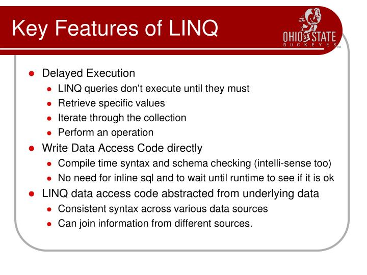 Key Features of LINQ