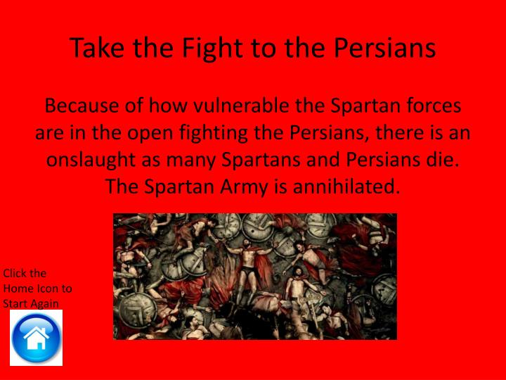the war changing battle of thermopylae The heroic defence of the greeks at the battle of thermopylae in 480 bc, in  in  490 bc, in the first persian war, the persian army under darius the great   changed because all of a sudden the heroes weren't the guys who get the medal.