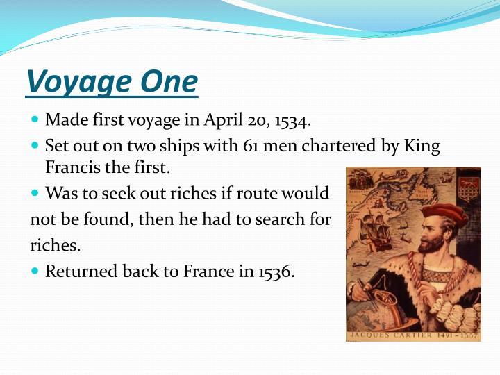Voyage One