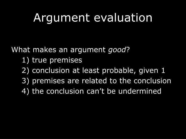 Argument evaluation