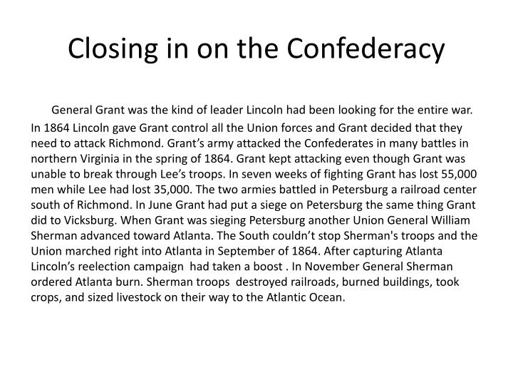 Closing in on the Confederacy