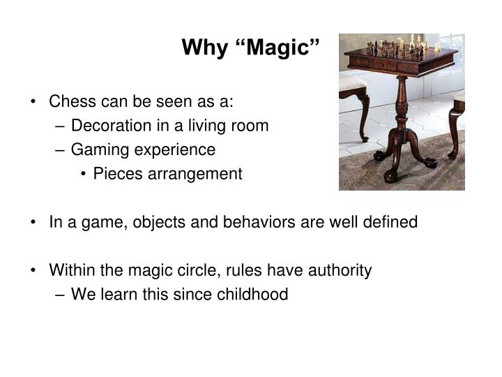 "Why ""Magic"""