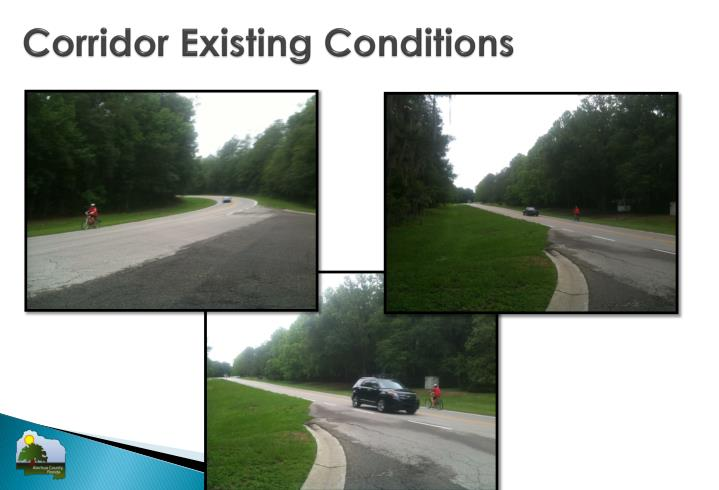 Corridor Existing Conditions