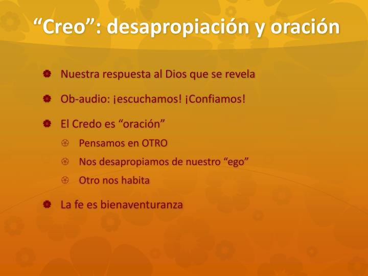 """""""Creo"""": desapropiaci"""