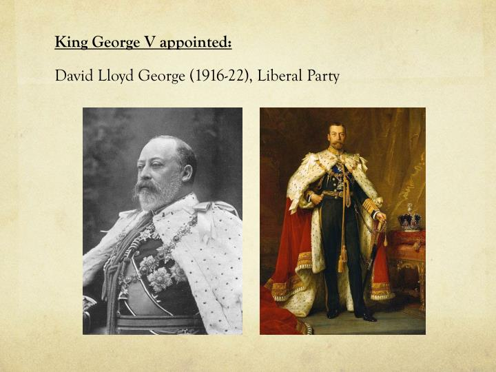 King George V appointed: