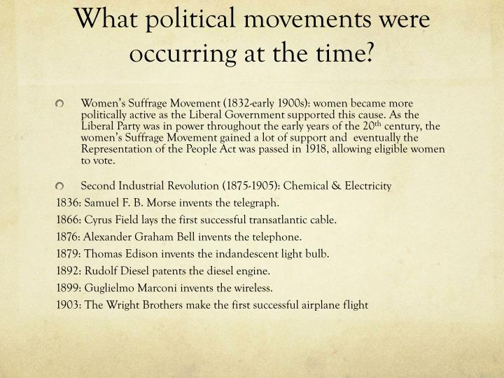 What political movements were occurring at the time?