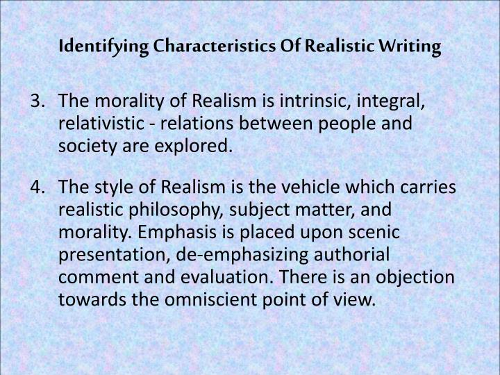 Identifying Characteristics Of Realistic Writing