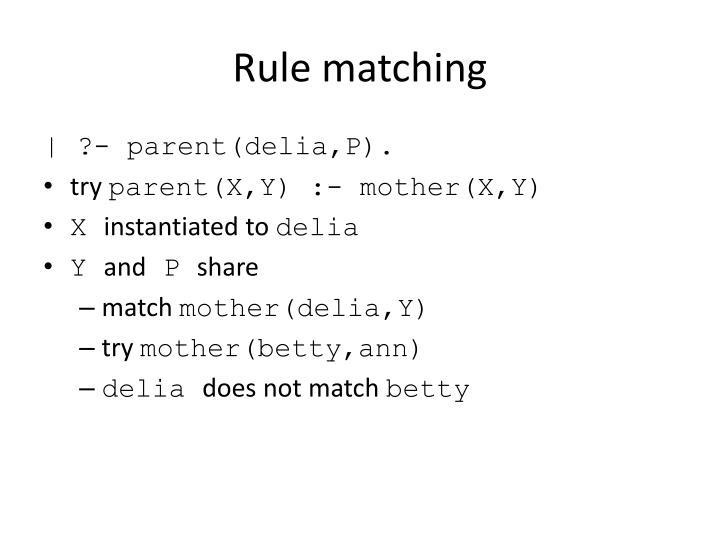 Rule matching