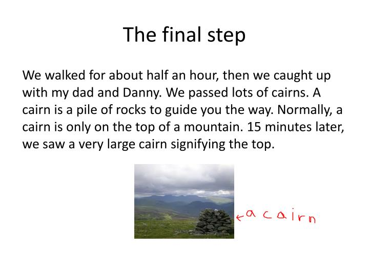 The final step