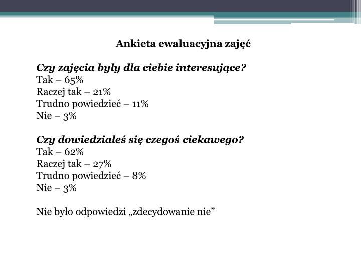 Ankieta ewaluacyjna zajęć